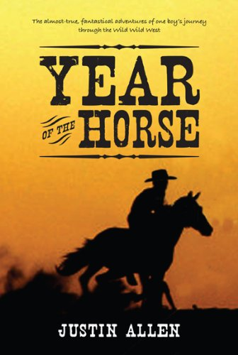 The Year of the Horse by Justin Allen