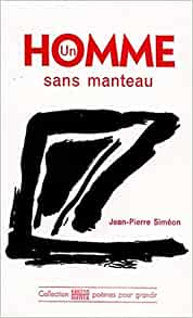 Un homme sans manteau (Collection Poemes pour grandir) (French Edition