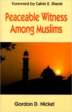 Peaceable Witness Among Muslims
