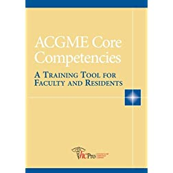 ACGME Core Competencies: A Training Tool for Faculty and Residents