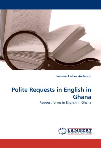 Polite Requests in English in Ghana: Request forms in English in Ghana