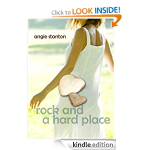 Kindle Book Bargains: Rock and a Hard Place, by Angie Stanton. Publisher: Vanguard Management; 1 edition (May 3, 2011)