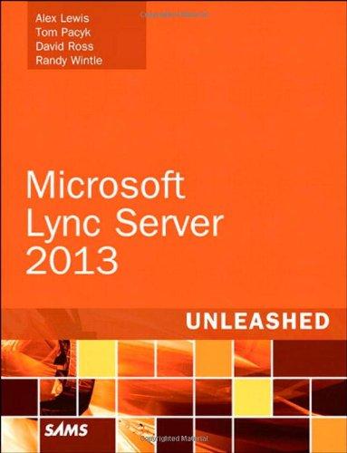 Microsoft Lync Server 2013 Unleashed
