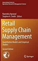 Retail Supply Chain Management: Quantitative Models and Empirical Studies, 2nd Edition Front Cover
