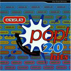 Erasure - Pop 20 - Zortam Music
