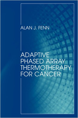 Adaptive Phased Array Thermotherapy For Cancer