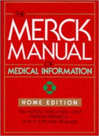 The Merck Manual of Medical Information: Home Edition (Merck Manual Home Health Handbook) written by Robert Berkow