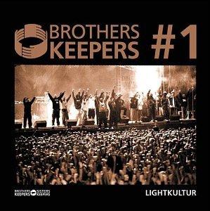 Brothers Keepers - Lightkultur - Lyrics2You