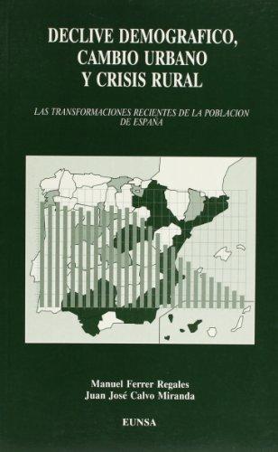 declive-demografico-cambio-urbano-y-crisis-rural-las-transformaciones-recientes-de-la-poblacion-de-e