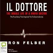 Il Dottore | [Ron Felber]