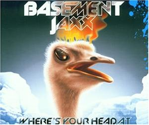 Basement Jaxx - Wheres Your Head At (5 Mixes) - Zortam Music