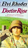 img - for Doctor Rose book / textbook / text book