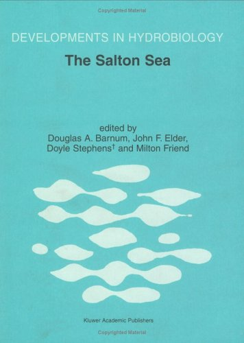 The Salton Sea: Proceedings Of The Salton Sea Symposium Held In Desert Hot Springs, California (Developments In Hydrobiology)