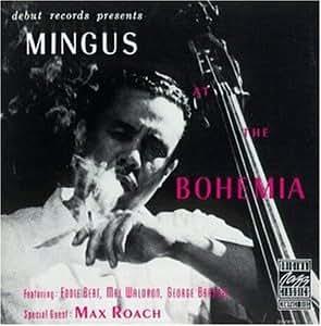 Mingus at the Bohemia