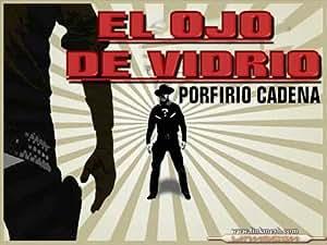 """Amazon.com : Porfirio Cadena """"El Ojo De Vidrio"""" Radio"""