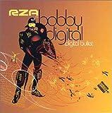 RZA AS BOBBY DIGITAL - DIGITAL BULLET