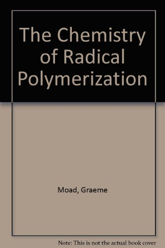 The Chemistry of Free Radical Polymerization (Free Radical Polymerization compare prices)