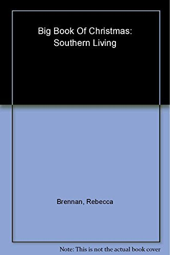 big-book-of-christmas-southern-living-by-rebecca-brennan