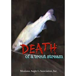 Death of a Trout Stream