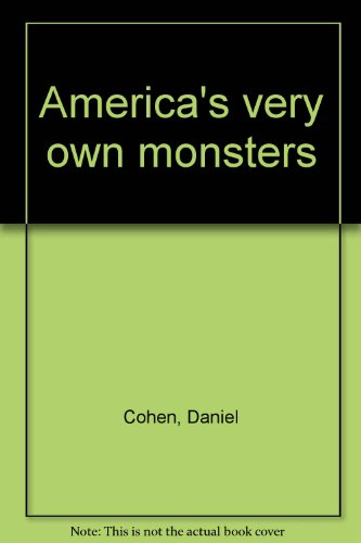 America's very own monsters