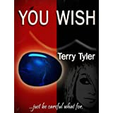 You Wish...by Terry Tyler