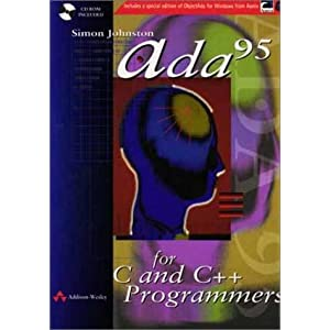 Ada 95 for C and C++ Programmers (International Computer Science Series)