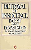 Betrayal of Innocence: Incest and its Devastation (014005264X) by Forward, Susan