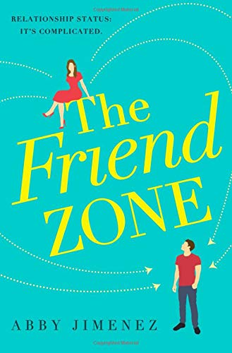 The Friend Zone [Jimenez, Abby] (Tapa Blanda)