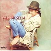 YUKI'S MUSEUM
