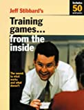 img - for Training Games...from the Inside: The Secret to What Works and What Doesn't book / textbook / text book