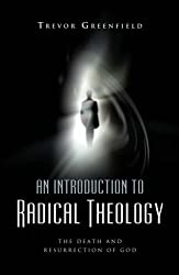 An Introduction to Radical Theology
