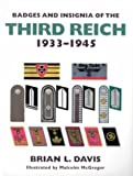 Badges and Insignia of the Third Reich 1933-1945 (1854095129) by Davis, Brian L.