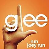 Run Joey Run (Glee Cast Version Featuring Jonathan Groff)