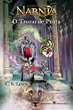 O Trono De Prata (Portuguese Edition)