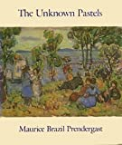 img - for The Unknown Pastels book / textbook / text book