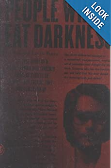 Downloads People Who Eat Darkness: The True Story of a Young Woman Who Vanished from the Streets of Tokyo--and the Evil That Swallowed Her Up e-book