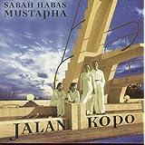 Jalan Kopo ~ Sabah Habas Mustapha