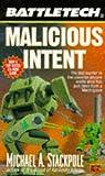 Battletech 24:  Malicious Intent (0451453875) by Stackpole, Michael A.