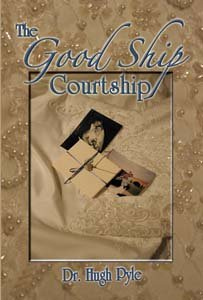 The Good Ship Courtship by Hugh F. Pyle