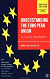 Understanding the European Union: A Concise Introduction (The European Union Series)
