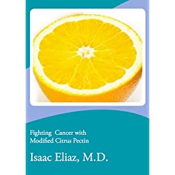Cancer Fighting with Modified Citrus Pectin