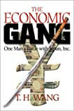 The economic gang:one man