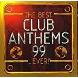 The Best Club Anthems...Ever 1999by Best Album In The...