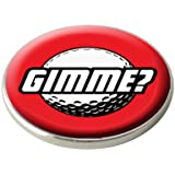 GIMME GOLF BALL MARKER.