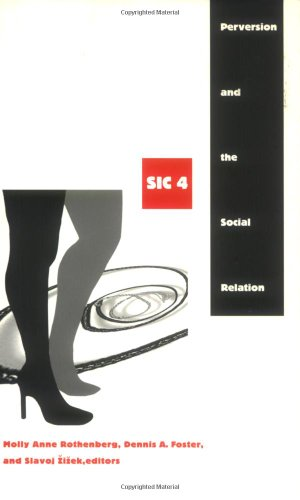 Perversion and the Social Relation  (Series: SIC 4)
