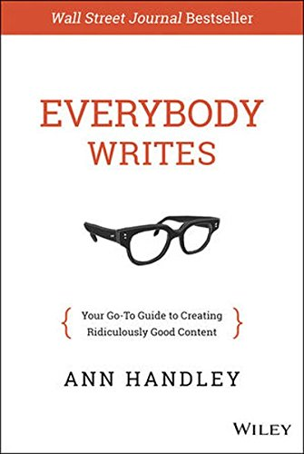 Everybody Writes: Your Go-To Guide to Creating Ridiculously Good Content (Social Media Social Good compare prices)