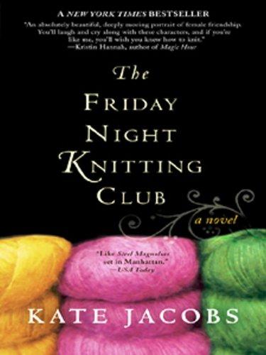 The Friday Night Knitting Club (Friday Night Knitting Club Novels)