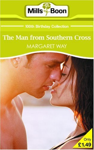 the-man-from-southern-cross-mills-boon-100th-birthday-collection