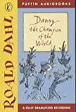 Danny, the Champion of the World: Dramatisation (Puffin audiobooks)