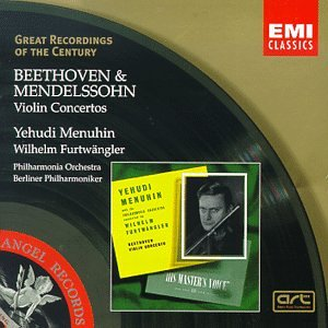 Great Recordings Of The Century - Beethoven; Mendelssohn: Violin Concertos / Furtwangler, Menuhin